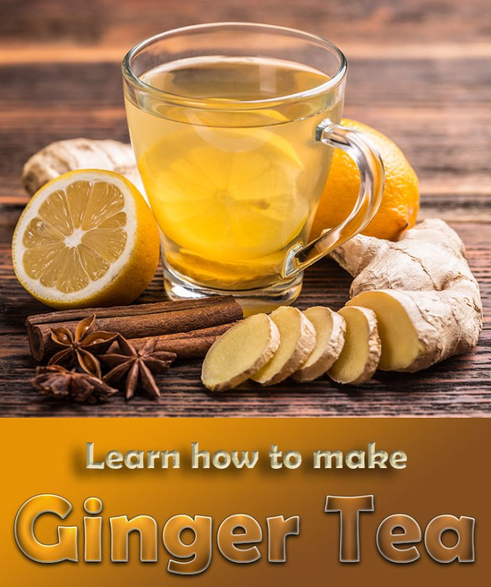 Ginger Tea Is Awesome – Learn How To Make It