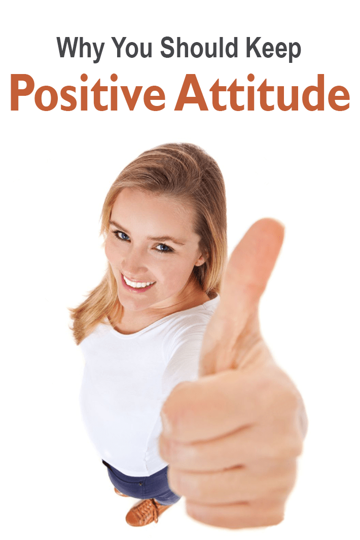 Why You Should Keep Positive Attitude
