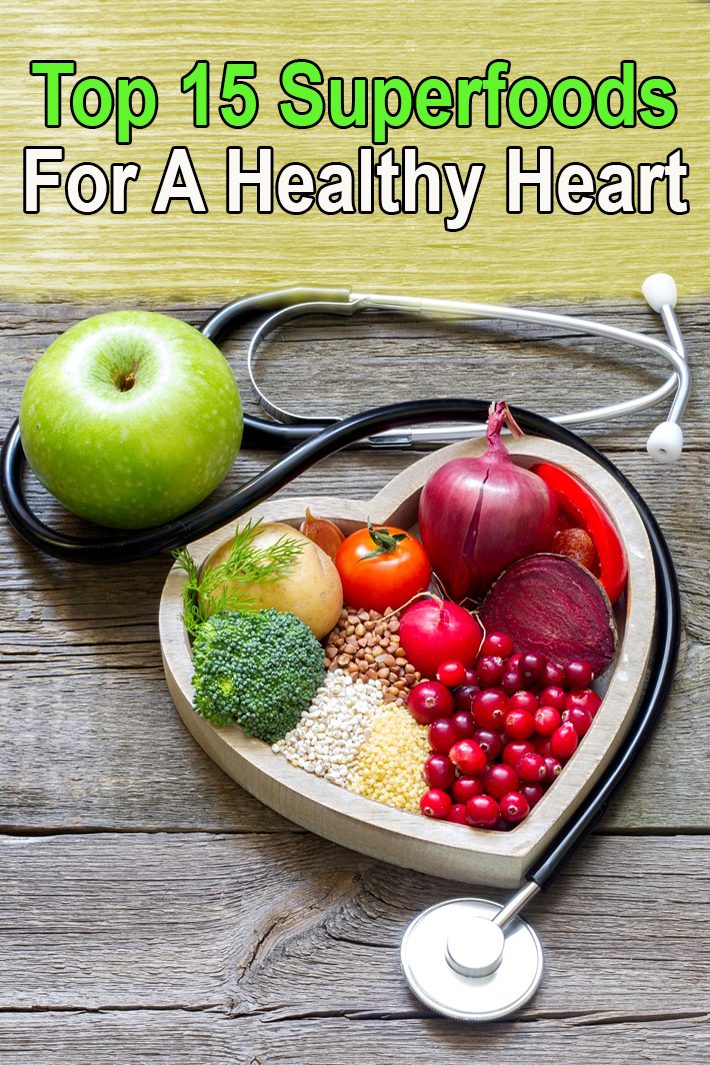 Top 15 Superfoods For A Healthy Heart - Quiet Corner