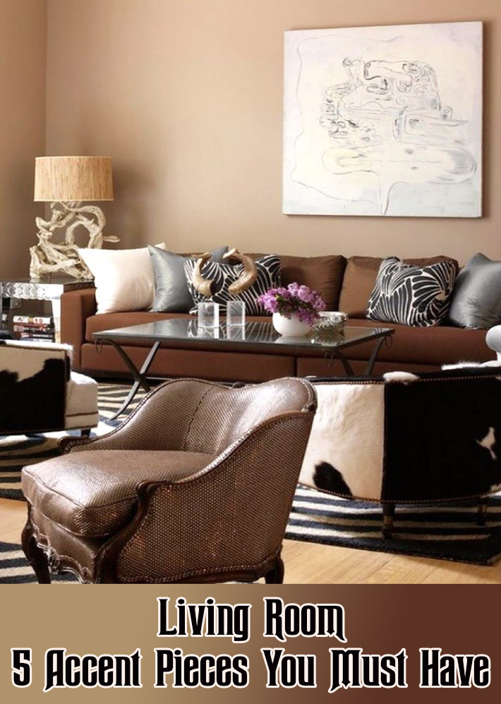 Etonnant Living Room: 5 Accent Pieces You Must Have