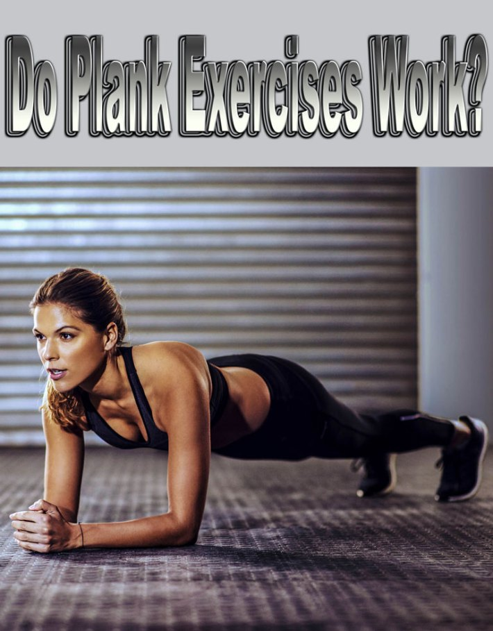 Do Plank Exercises Work?