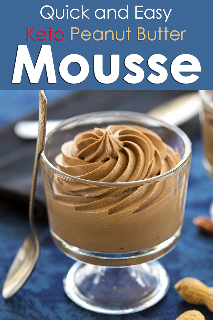 Quick and Easy Keto Peanut Butter Mousse