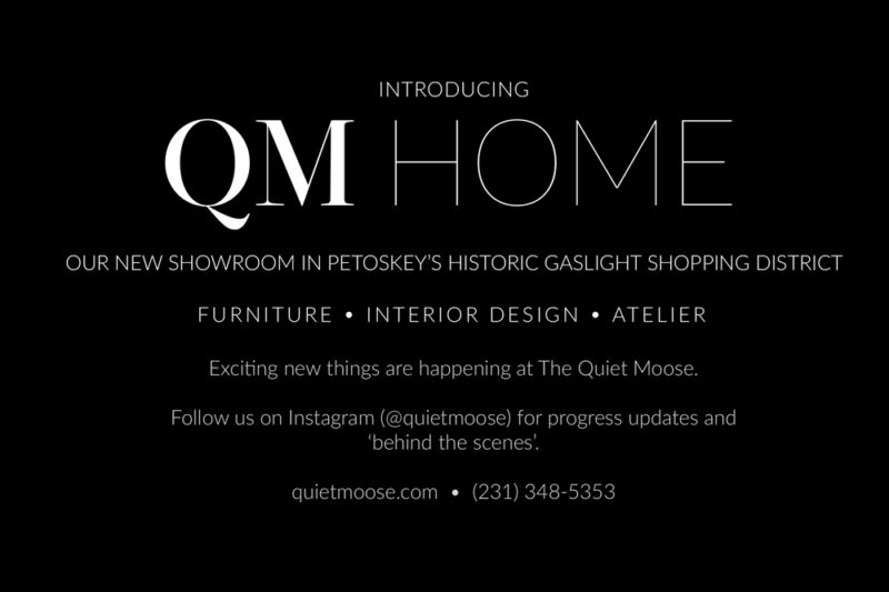 The New Quiet Moose Showroom in Petoskey's Historic Gaslight Shopping District!
