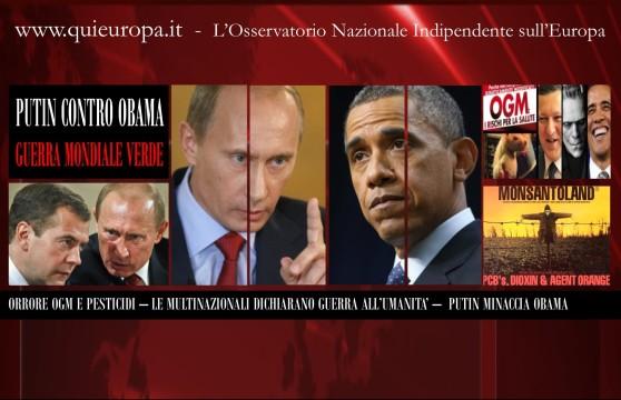 OGM - Putin dichiara guerra ad Obama