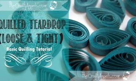 Basic Quilling – Making a Teardrop Shape