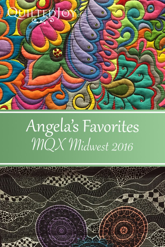 Angela Huffman shares some of her favorite quilts from the MQX Midwest 2016 show