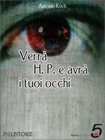 Verrà HP e avrà i tuoi occhi