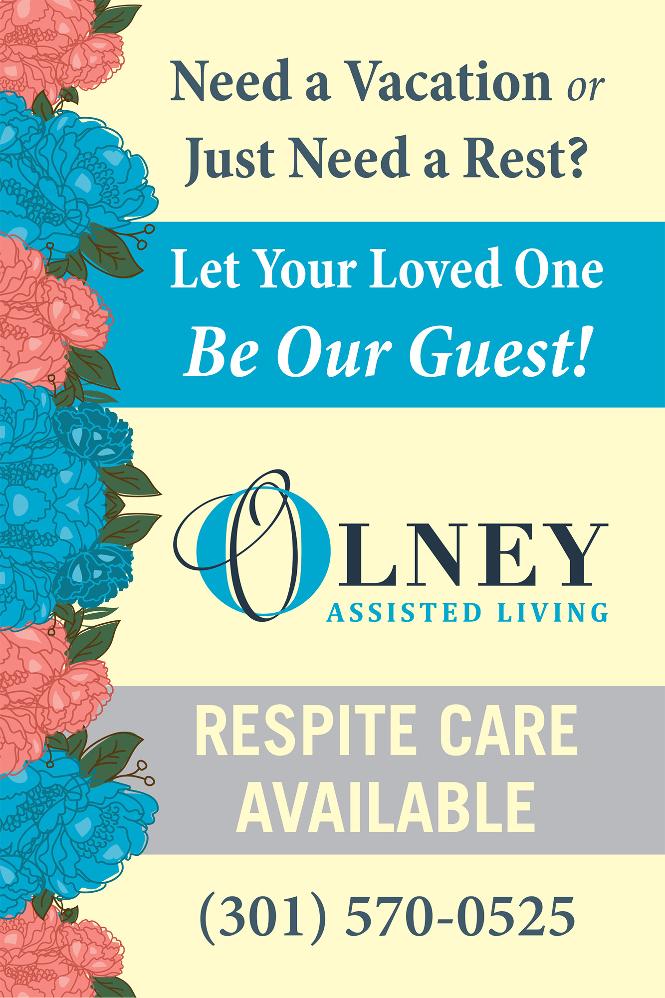 Poster to promote Olney Assisted Living's Respite Care services