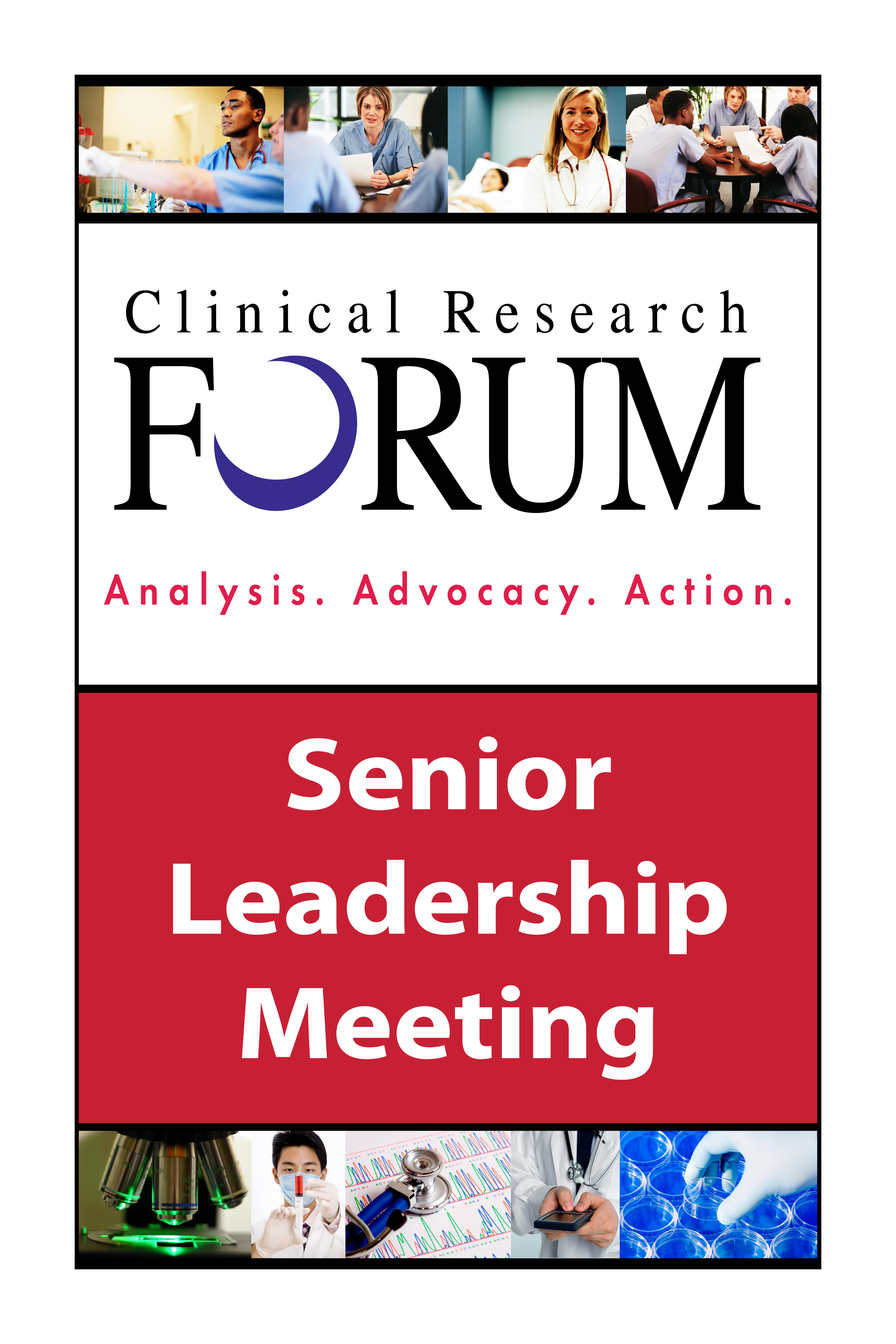 Clinical Research Forum Senior Leadership Meeting poster