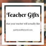 Teacher Gifts: What a Teacher Will Enjoy