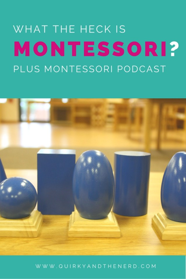 c04b84059a21 What the Heck is Montessori  - Quirky and the Nerd