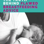Flawed Breastfeeding Advice