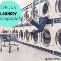 Drunken Laundry at the Laundromat