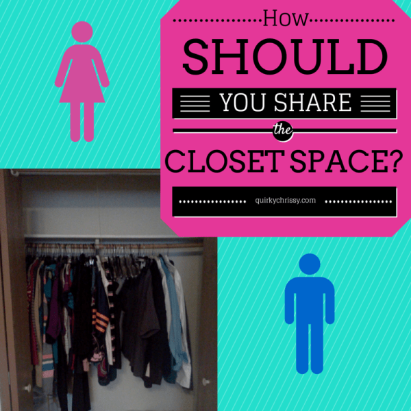 How Should You Share the Closet Space?