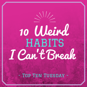 - Top Ten Tuesday -