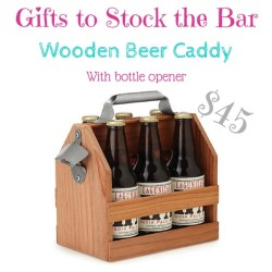 gifts to stock the bar: beer caddy with bottle opener $45