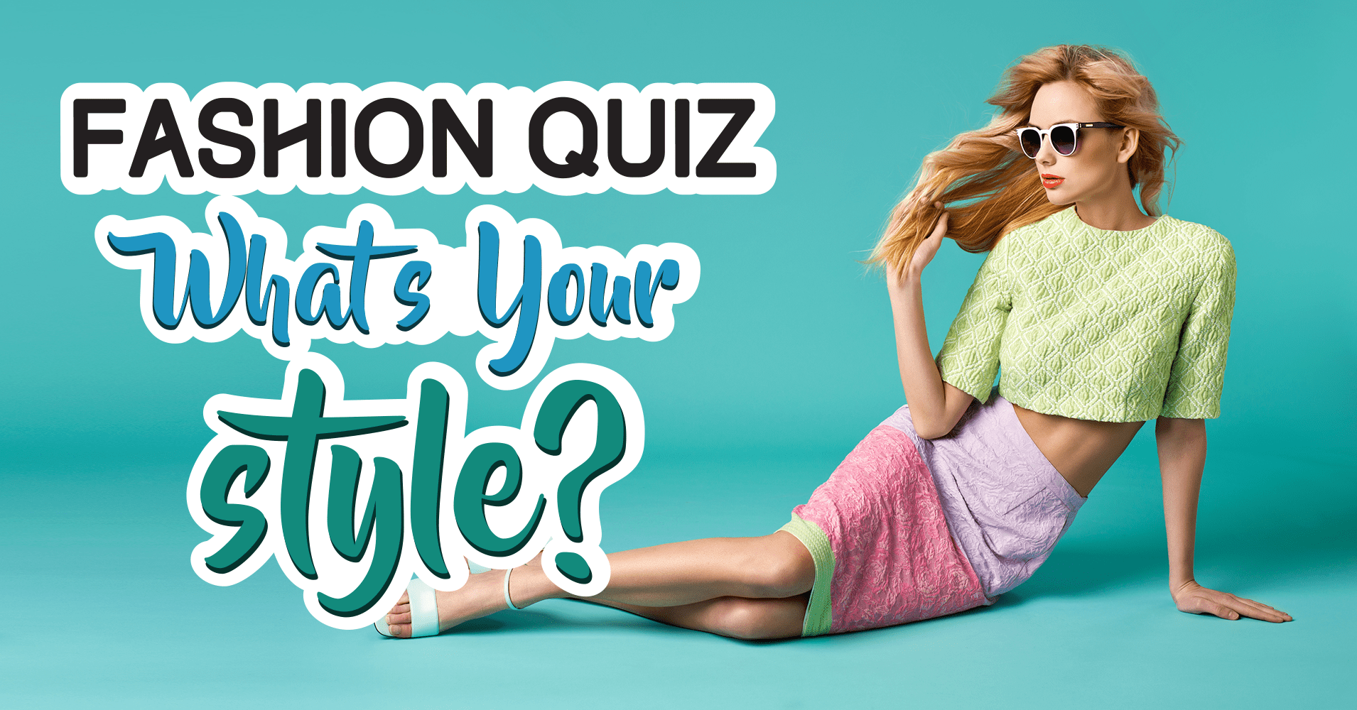 Fashion Quiz What S Your Style