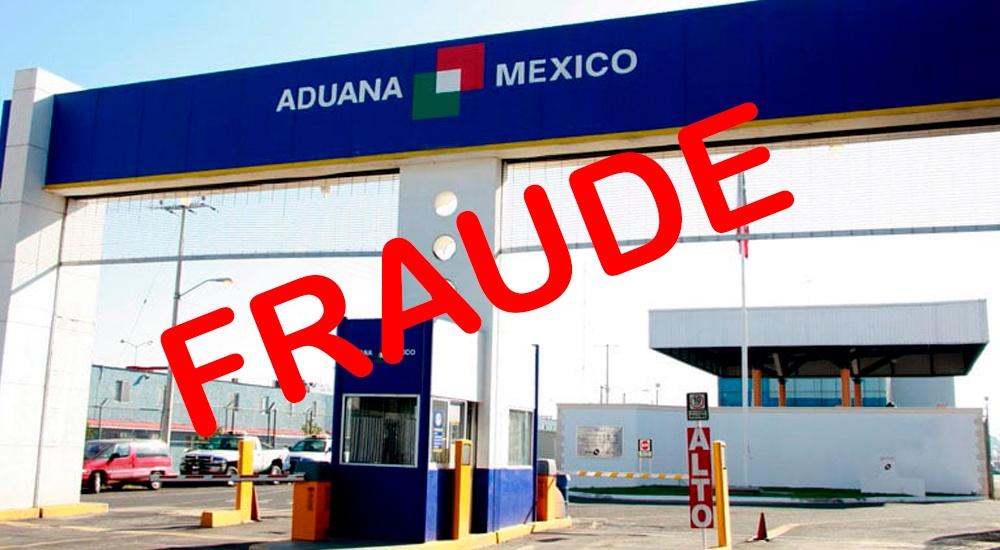 Aduanas Mexico Fraude