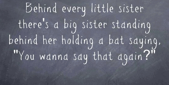 Top 100 Sister Quotes And Funny Sayings With Images Sister Quotes Little