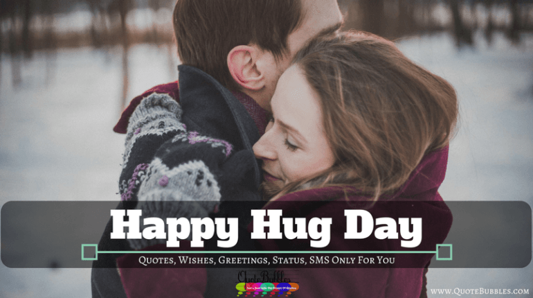 Happy Hug Day Quotes, Wishes, Status, SMS: 2018 [English]