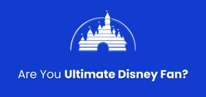 Are You Ultimate Disney Fan? 3