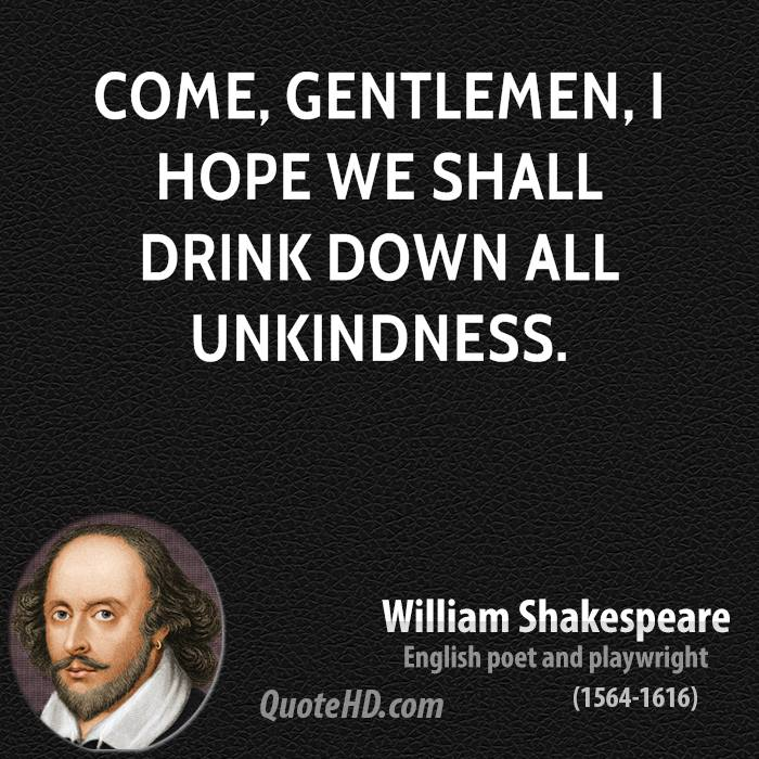 https://i2.wp.com/www.quotehd.com/imagequotes/TopAuthors/william-shakespeare-traditional-new-years-quotes-come-gentlemen-i-hope-we-shall.jpg