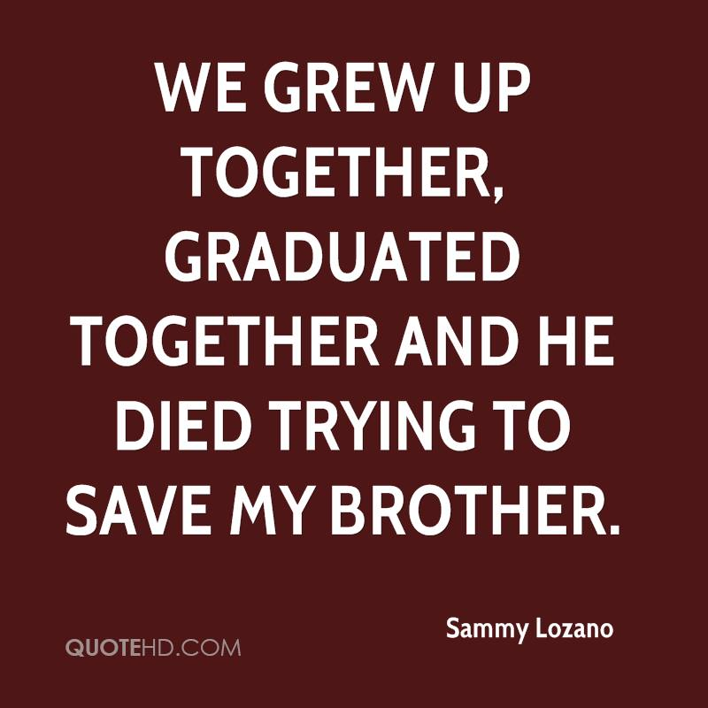 Quotes About Missing My Brother