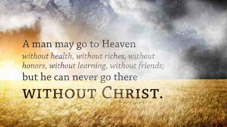 Quotes about Christ and heaven (79 quotes)