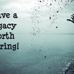 Quotes About Legacy 494 Quotes