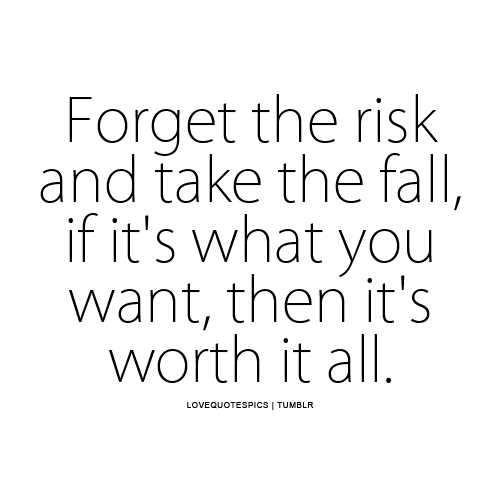 About Taking Quotes Risks Love