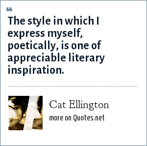 http://www.quotes.net/authors/Cat+Ellington