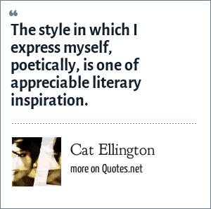 http://www.quotes.net/authors/Cat+Ellington