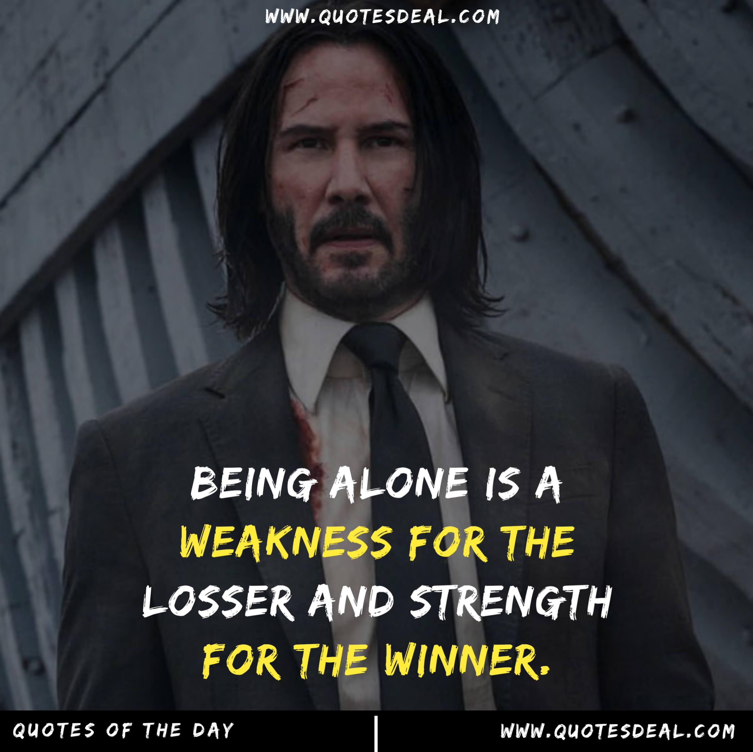 Being alone is a weakness