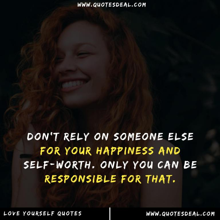 someone else for your happiness