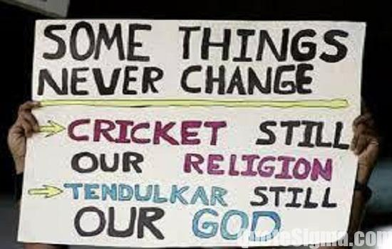 Image result for some things never change cricket is still our religion and sachin is still our god