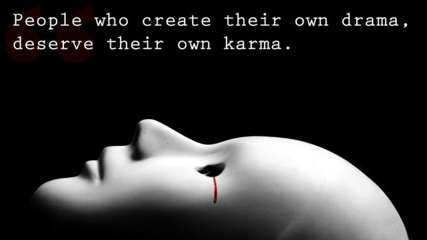 people-drama-deserve-karma-quotes