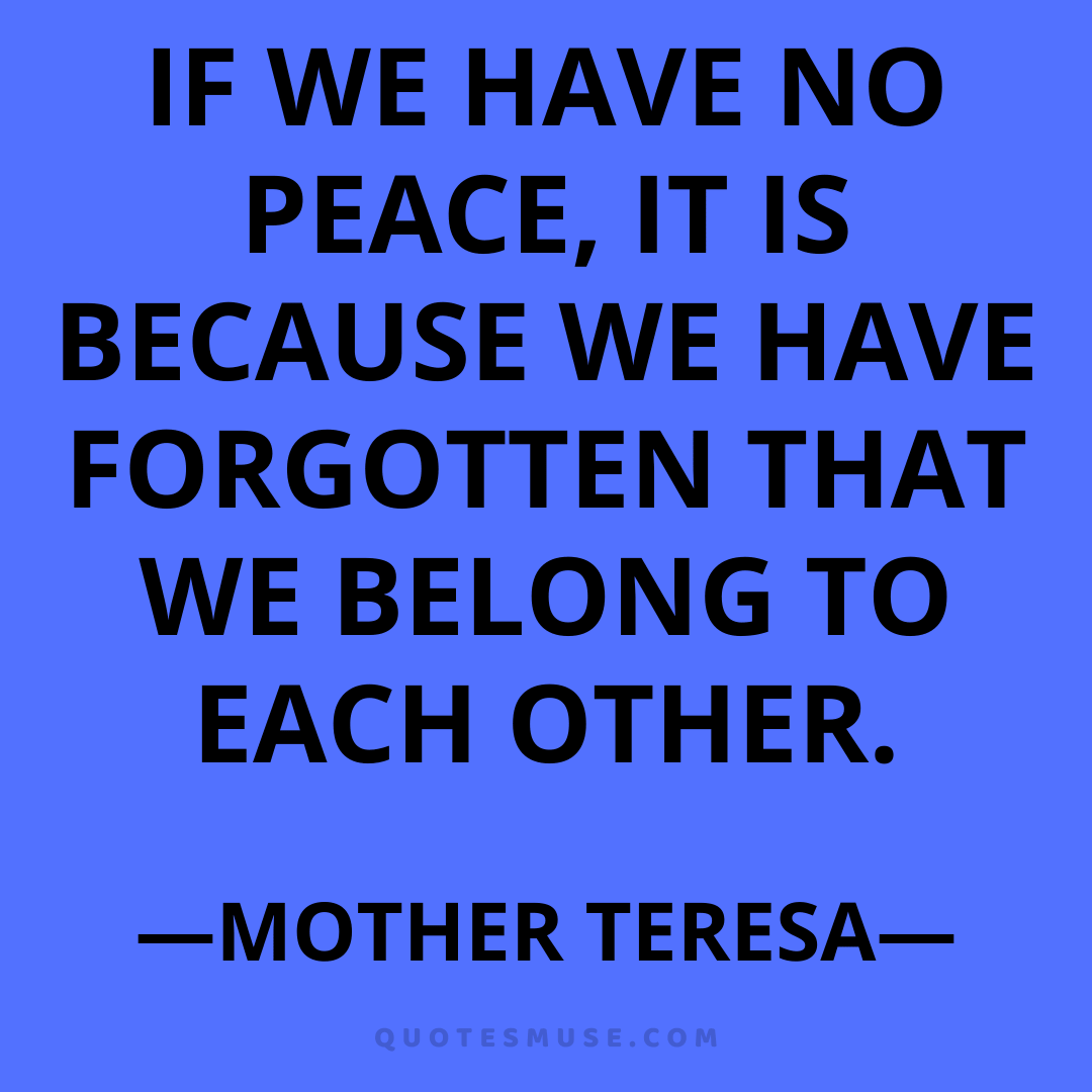 50 Peace Mother Teresa Quotes for Motivation Inspiration