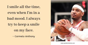 Top 20 Carmelo Anthony Quotes