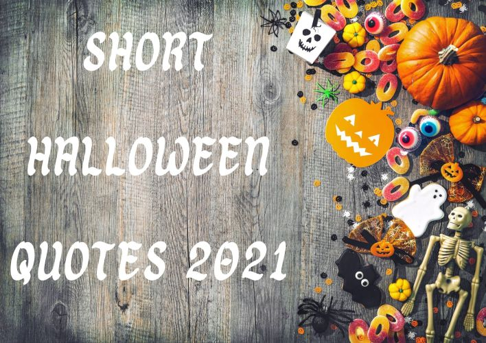 short Halloween quotes 2021 with images