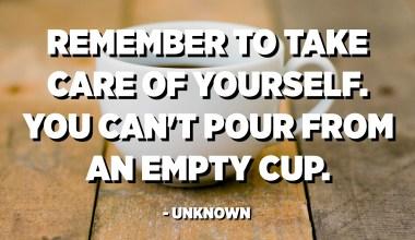 Recordeu tenir cura de vosaltres mateixos. No es pot abocar cap copa buida. - Desconegut