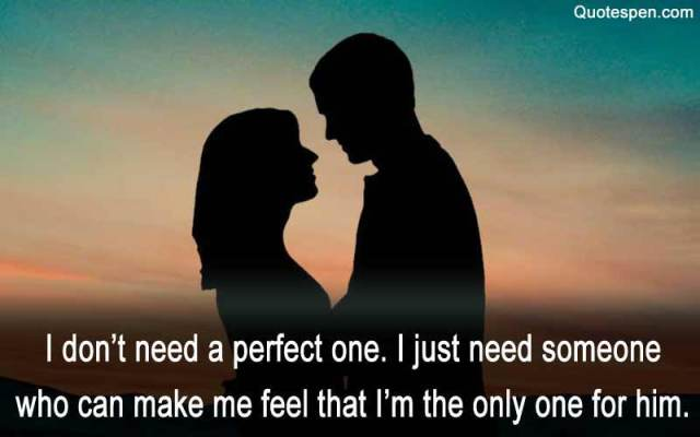 I-do-not-need-a-perfect-one-husband love quotes