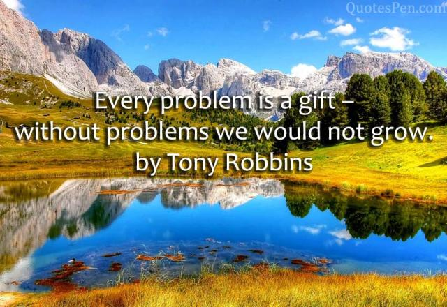 every-problem-is-a-gift-tony-robbins-quote