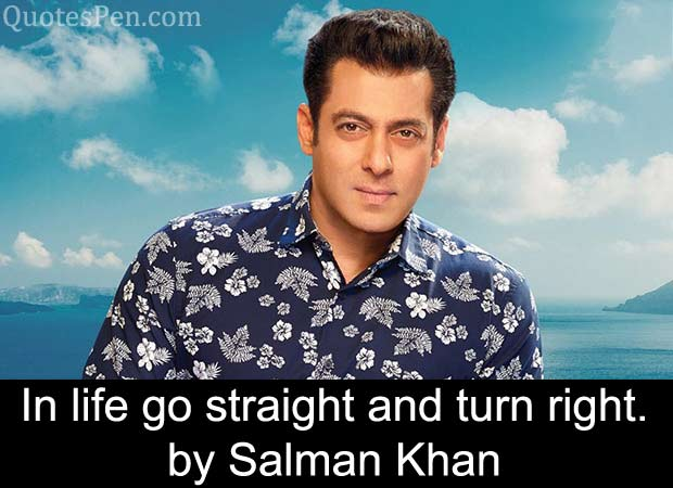 in-life-go-straight-salman-quote