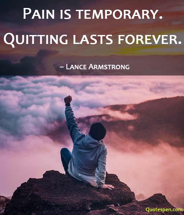 pain-is-temporary-positive quotes on life