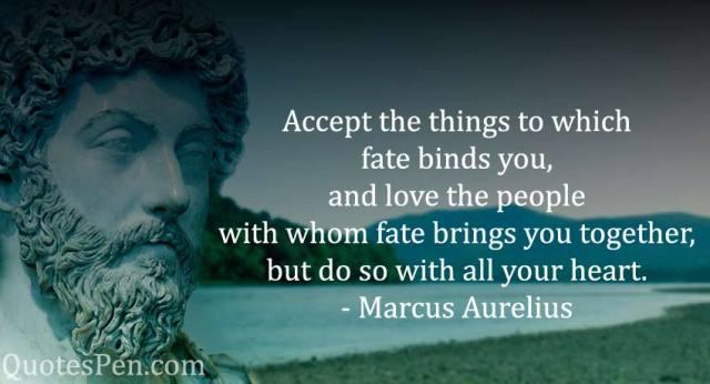 accept-things-Marcus Aurelius Quotes