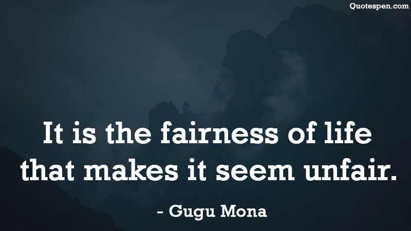 it-seem-unfair-quote