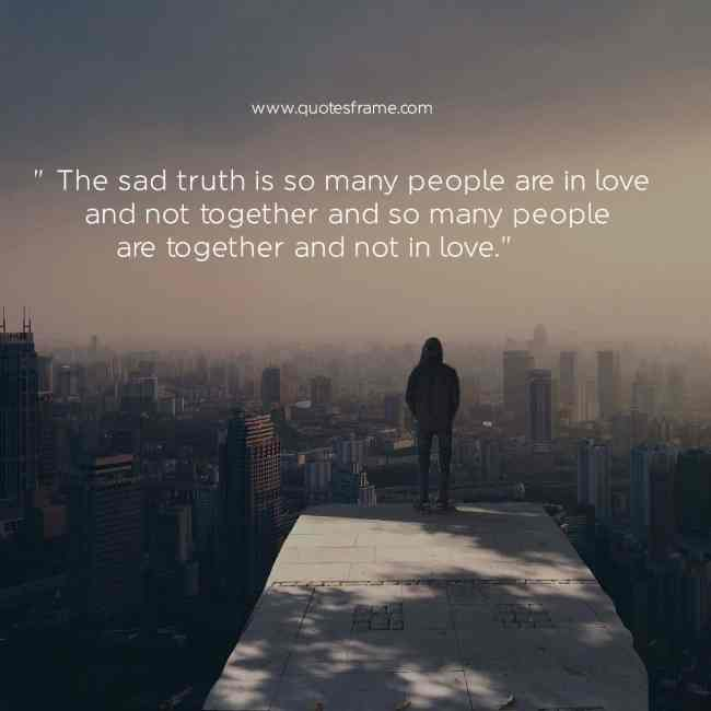 very deep sad quotes about life