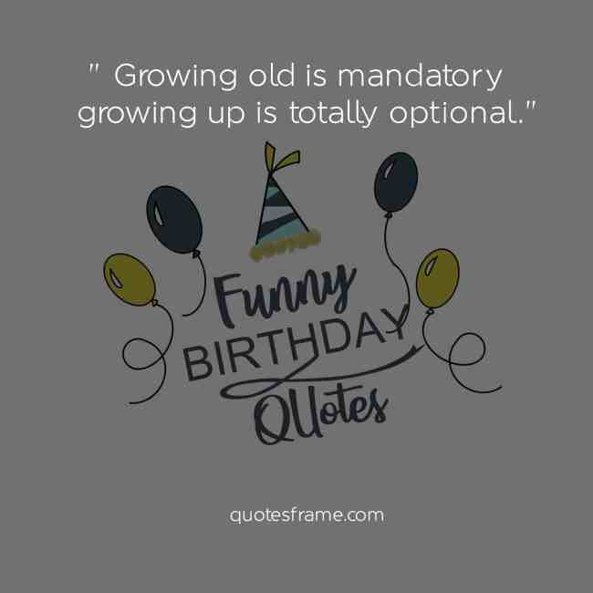 Top 16funny Birthday Quotes With Sayings Pictures