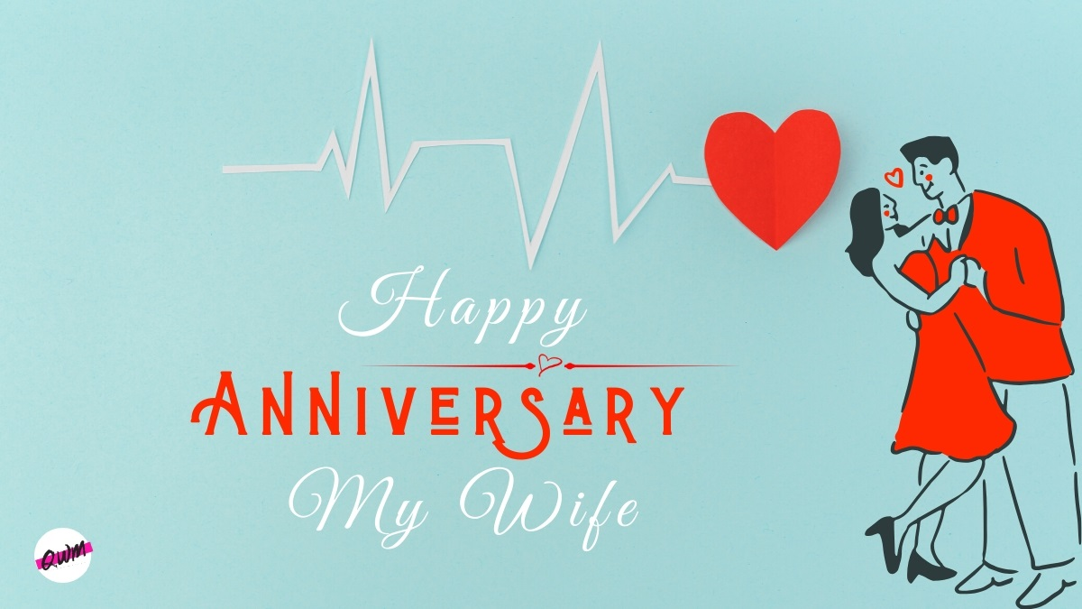 Happy Wedding Anniversary Wishes For Wife Romantic Quotes Messages