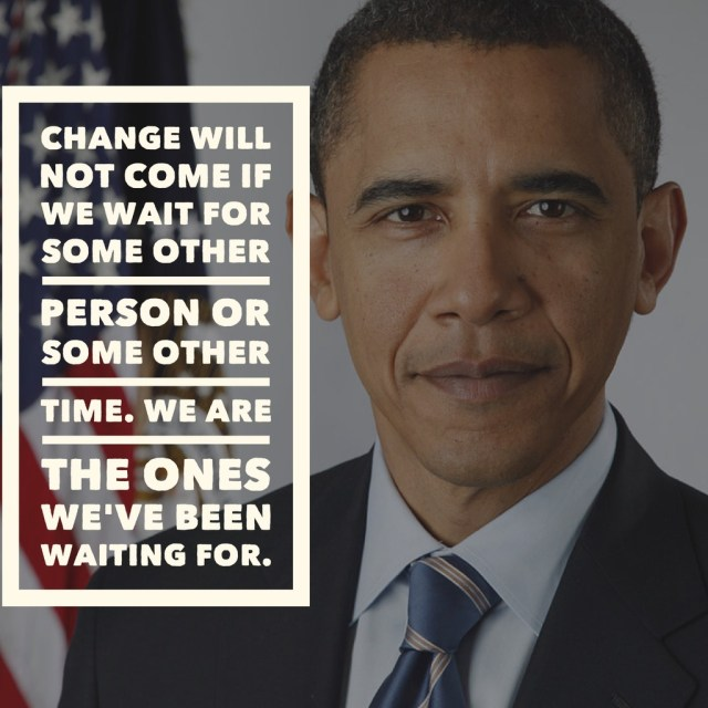 change-will-not-come-if-barack-obama